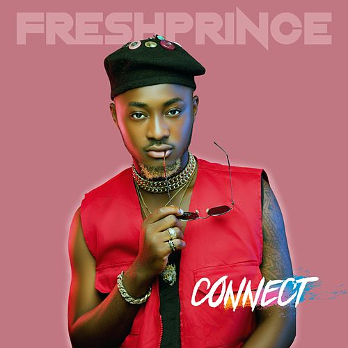Connect by The Fresh Prince