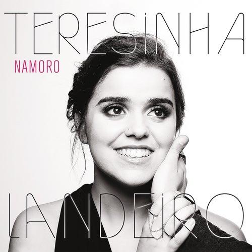Namoro by Teresinha Landeiro
