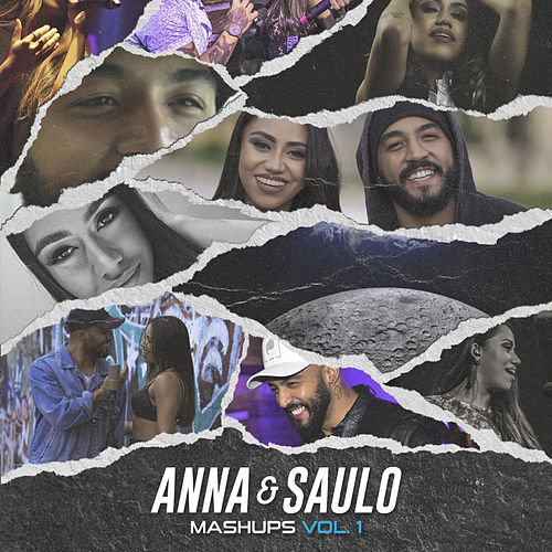 Mashups, Vol.1 von Anna e Saulo