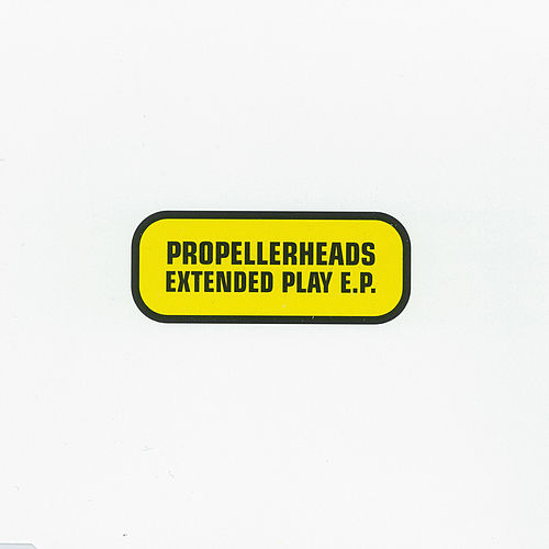 Extended Play von Propellerheads