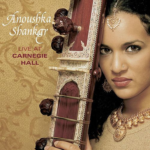Live At Carnegie Hall (Live) by Anoushka Shankar