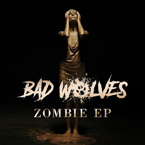 Zombie EP von Bad Wolves
