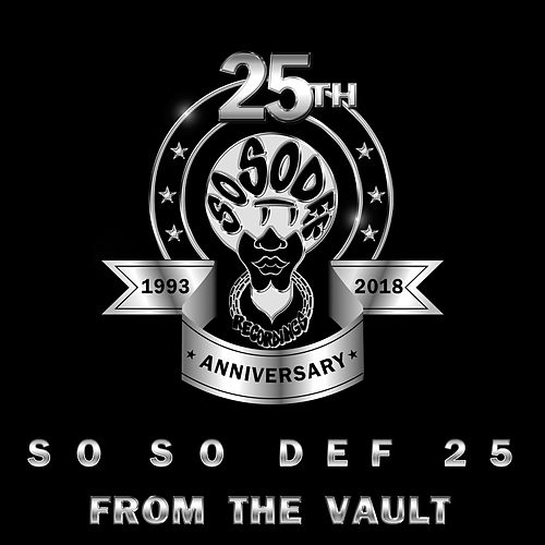 So So Def 25: From the Vault by Da Brat
