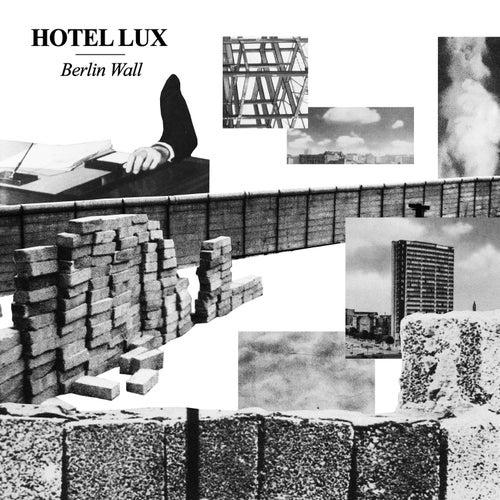 Berlin Wall von Hotel Lux