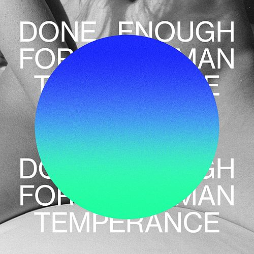 Done Enough For Your Man by Temperance