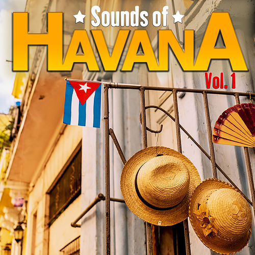 Sounds of Havana, Vol.1 de Various Artists