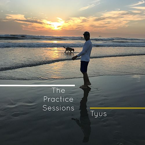 The Practice Sessions by TYuS