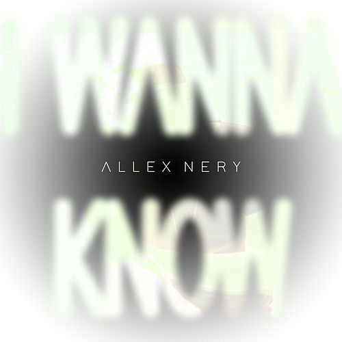I Wanna Know (Cover) de Allex Nery