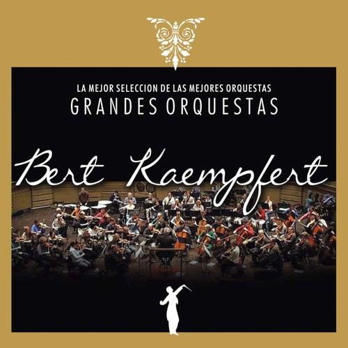 Grandes Orquestas: Bert Kaempfert by Bert Kaempfert