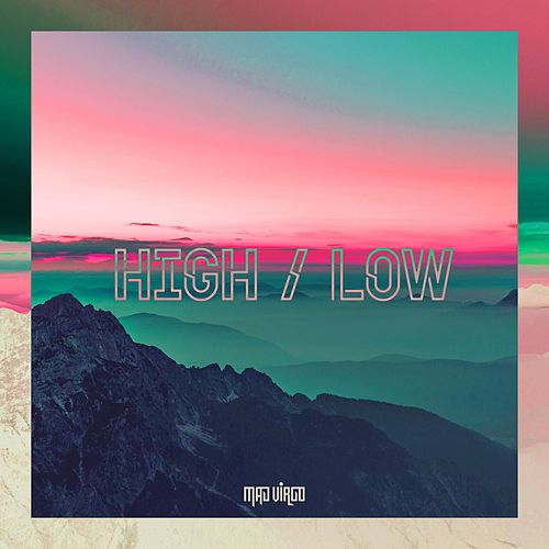 High / Low by Mad Virgo