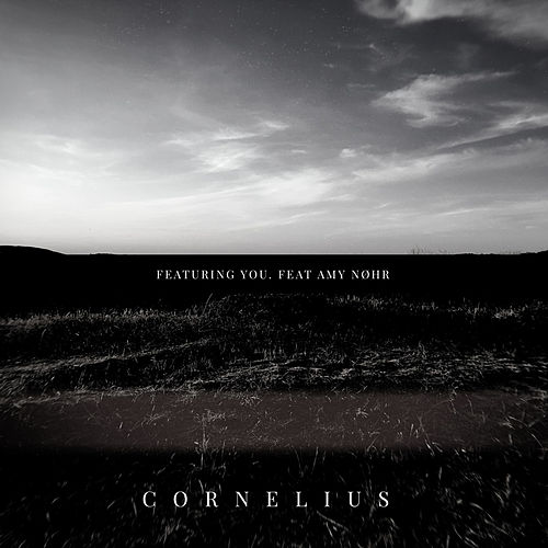 Featuring You by Cornelius