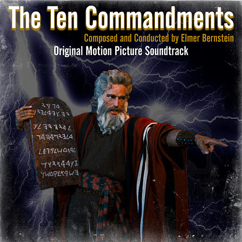 The Ten Commandments (Original Motion Picture Soundtrack) by Elmer Bernstein