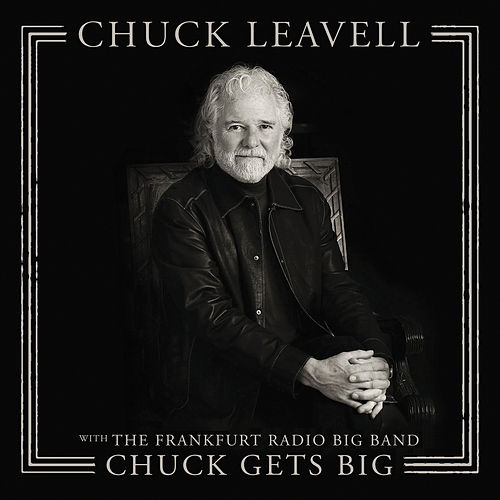 Chuck Gets Big by Chuck Leavell