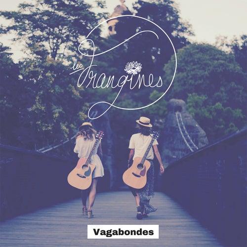 Vagabondes by Les Frangines