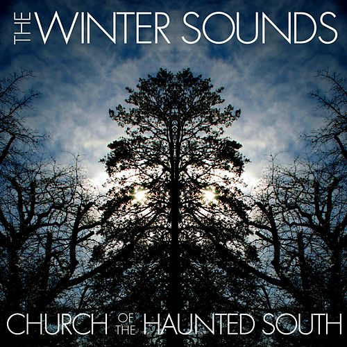 Church of the Haunted South de The Winter Sounds