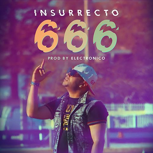 666 (feat. Javier Electronico) de Insurrecto