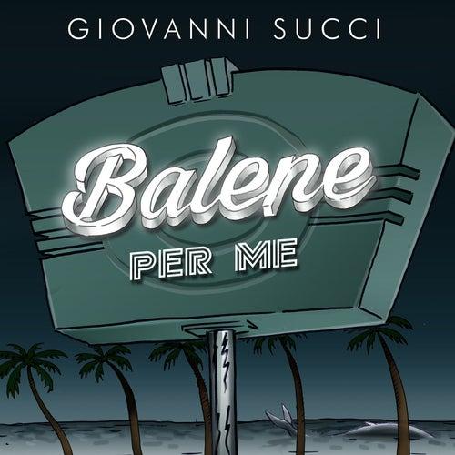 Balene per me by Giovanni Succi