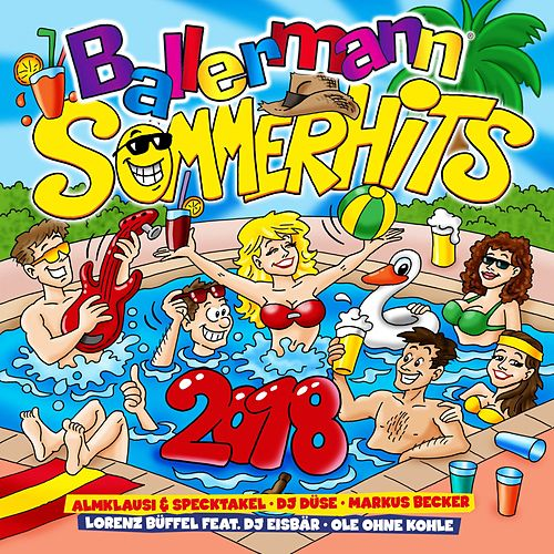 Ballermann Sommer Hits 2018 von Various Artists
