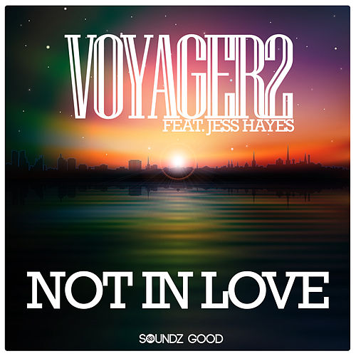 Not In Love by Voyager2