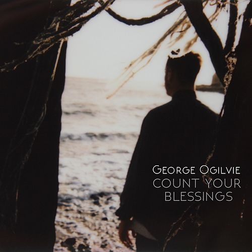 Count Your Blessings by George Ogilvie