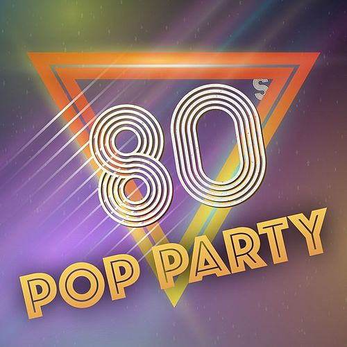 80s Pop Party de Various Artists