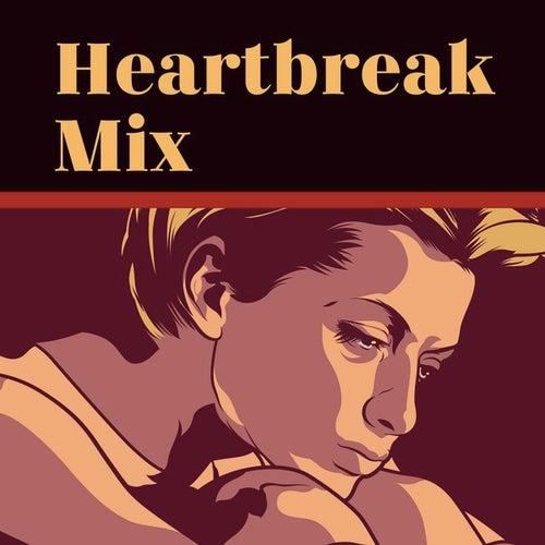 Heartbreak Mix de Various Artists