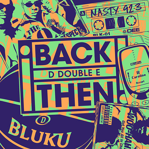 Back Then di D Double E