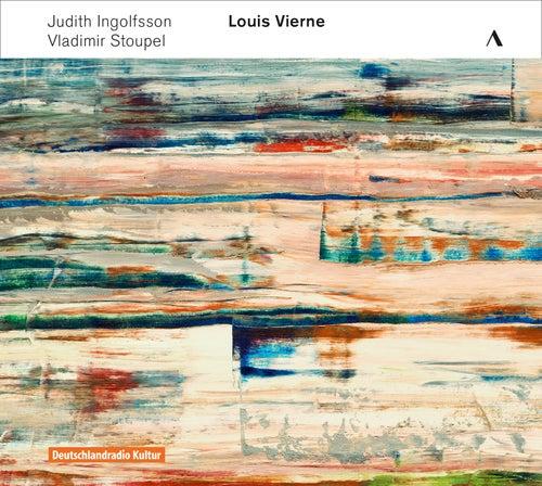 Vierne: Violin Sonata in G Minor, Op. 23 & Piano Quintet in C Minor, Op. 42 by Judith Ingolfsson