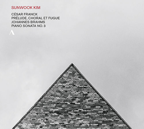 Franck: Prélude, choral et fugue - Brahms: Piano Sonata No. 3 de Sun-Wook Kim