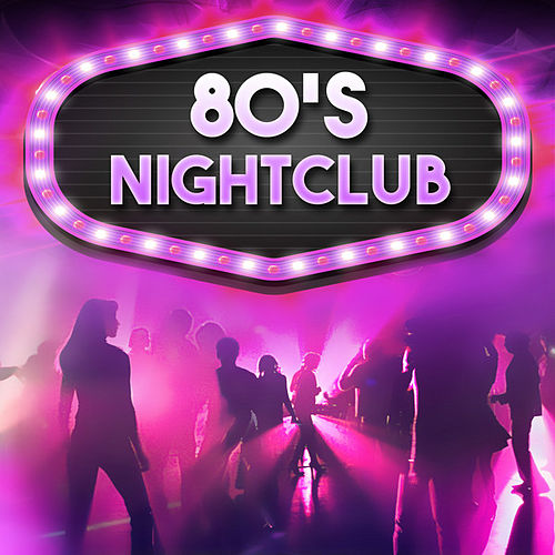 80's Nightclub de Various Artists