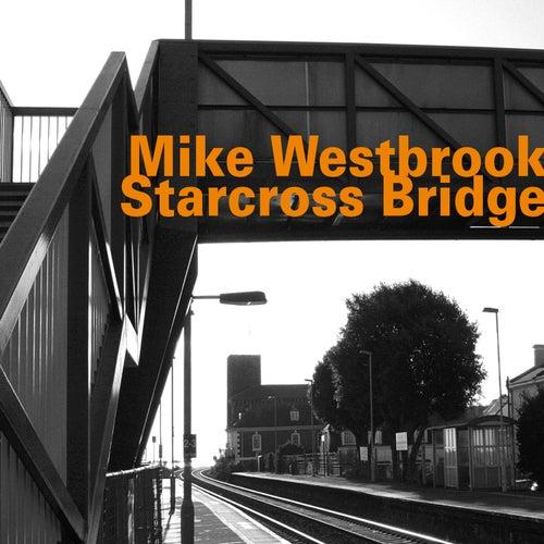 Starcross Bridge by Mike Westbrook
