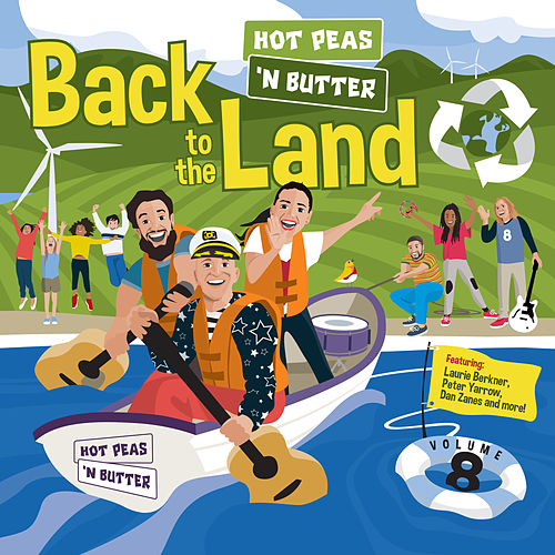 Back to the Land by Hot Peas 'n Butter