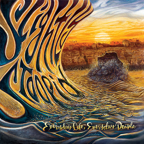Everyday Life, Everyday People by Slightly Stoopid