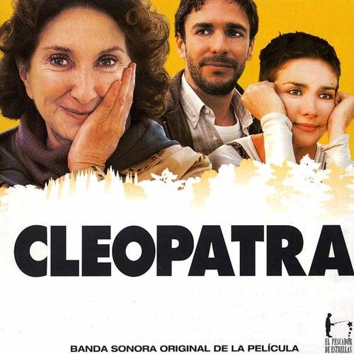 Cleopatra (Original Motion Picture Soundtrack) de Various Artists