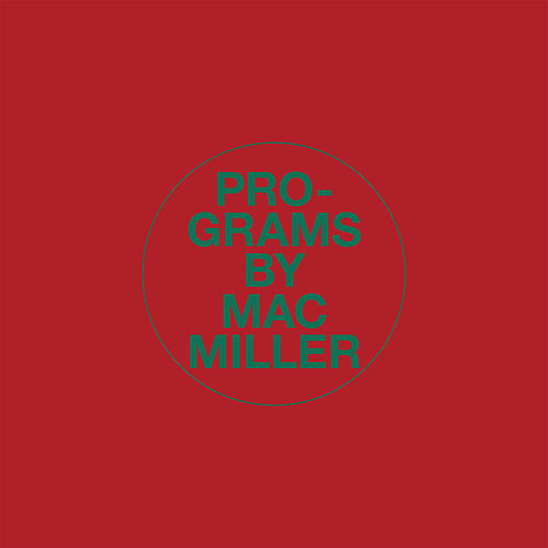 Programs by Mac Miller