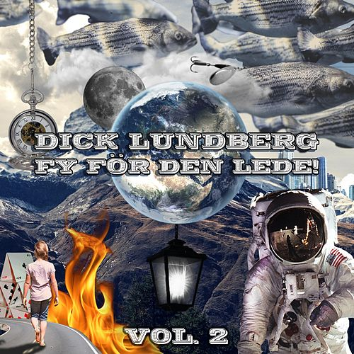 Fy för den lede! Vol. 2 by Dick Lundberg