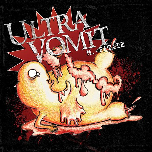 M. Patate by Ultra vomit