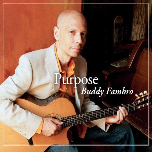 Purpose von Buddy Fambro