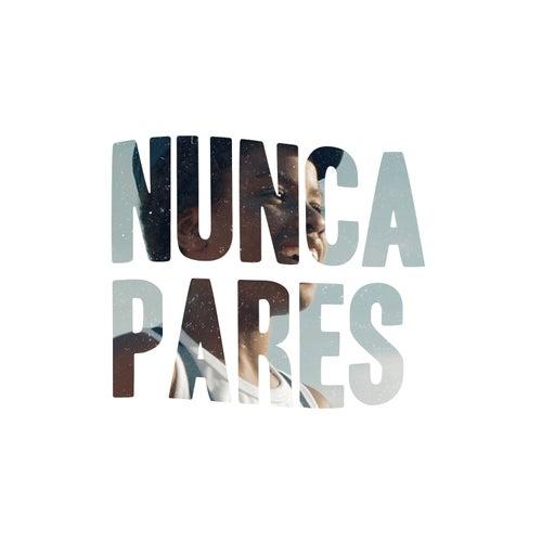 Nunca Pares (feat. Papillon & Plutónio) de Slow J