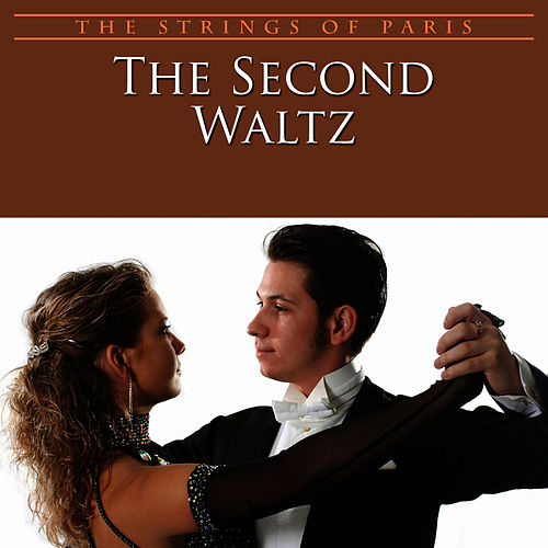 The Second Waltz by The Strings Of Paris