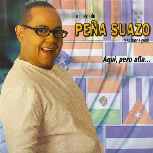 Aqui, Pero Alla... by La Banda Gorda
