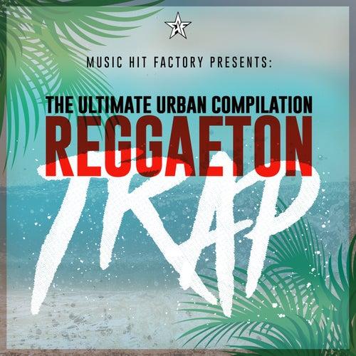 Reggaeton Trap by Various Artists