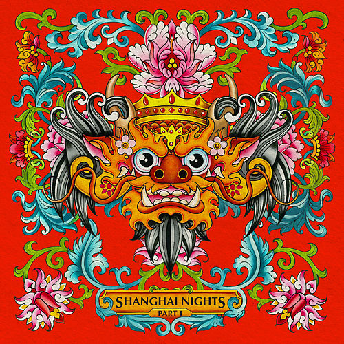 Barong Family: Shanghai Nights, Pt. 1 de Various Artists