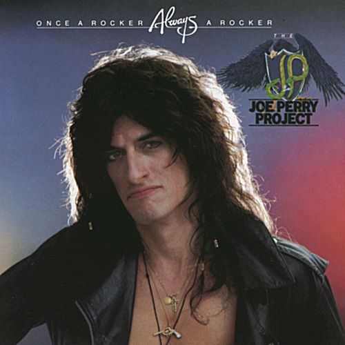 Once A Rocker, Always A Rocker von Joe Perry