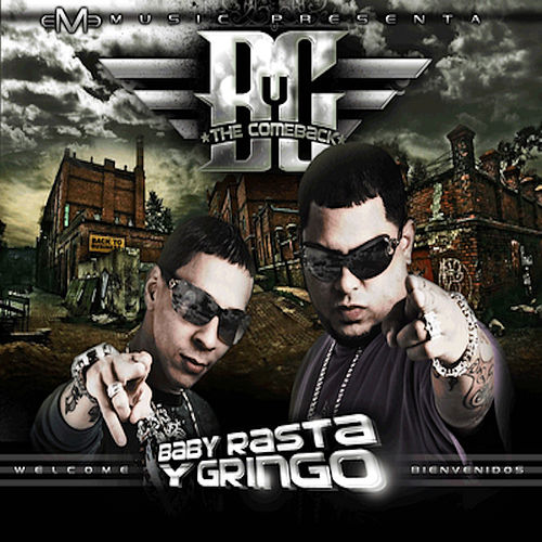 The Comeback: Back To Business de Baby Rasta & Gringo
