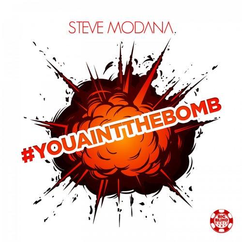 #Youaintthebomb by Steve Modana