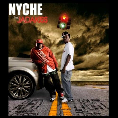 Red Light Green Light (feat. Jadakiss) by Nyche