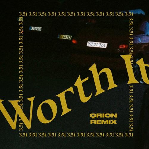 Worth It (Qrion Remix) by Eloq