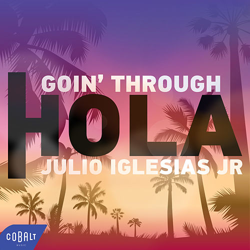 Hola de Goin' Through