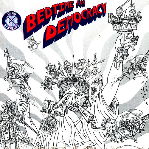 Bedtime For Democracy de Dead Kennedys
